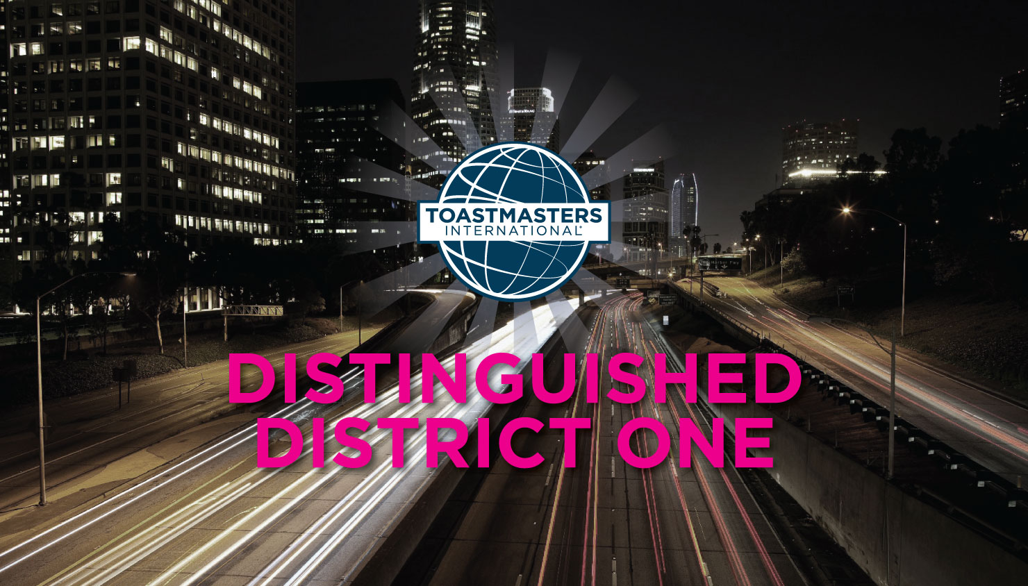 Distinguished District One Toastmasters