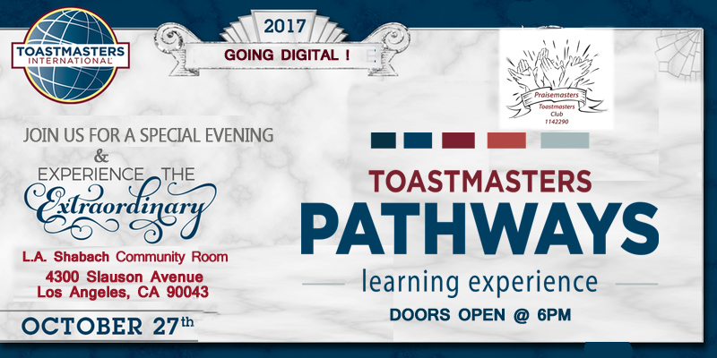 Praisemasters Pathways To The Future Toastmasters Going